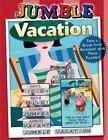 Jumbles®: Jumble® Vacation : Take a Break from Boredom with These Puzzles! by Tribune Media Services (2013, Paperback)