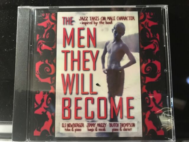 """Eli Newberger, Jimmy Mazzy, Butch Thompson - """"The Men They Will Become"""" - New CD"""