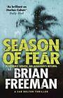Season of Fear: A Cab Bolton Thriller by Brian Freeman (Hardback, 2014)