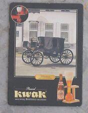 Sous-bock de bière Kwak, bon état
