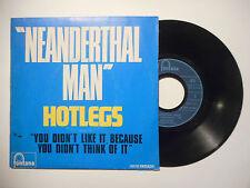 HOTLEGS : NEANDERTHAL MAN ♦ 45 TOURS PORT GRATUIT ♦