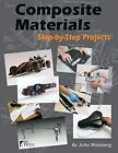 Composite Materials by John Wanberg (Paperback, 2014)