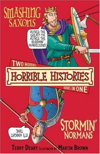 1 of 1 - Smashing Saxons AND  Stormin' Normans (Horrible Histories) By Terry Deary