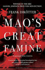 Mao's Great Famine: The History of China's Most Devastating Catastrophe, 1958-62 by Frank Dikotter (Paperback, 2011)