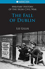 The Fall of Dublin by Liz Gillis (Paperback, 2011)