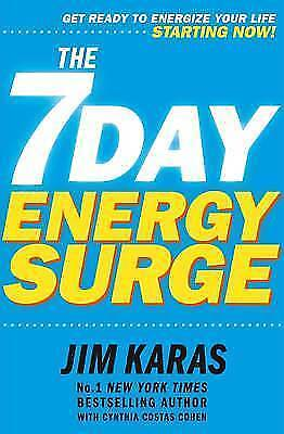 7-Day Energy Surge: Get ready to feel your energy levels rise ... starting now!,