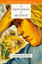 A Shattering of Silence (African Writers Series) Karodia, Farida Paperback