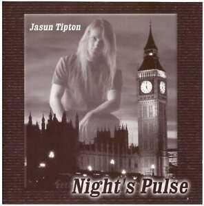 JASUN-TIPTON-Night-s-Pulse-CD-Instrumental-Rock-Pop-Fusion-Zero-Hour-guitarist