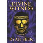 Divine Witness by Ryan Seek (Paperback / softback, 2003)
