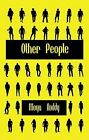 Other People by Moya Roddy (Paperback, 2010)