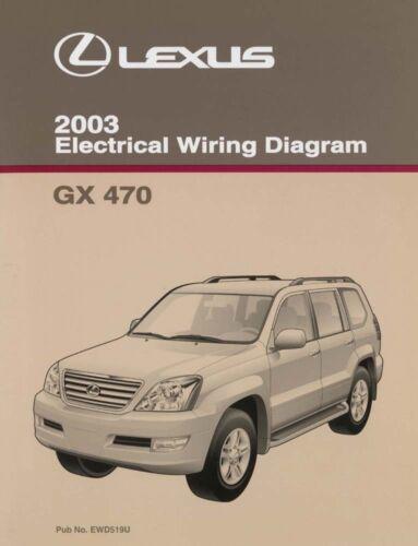 2003 Lexus GX 470 Wiring Diagrams Schematics Layout Factory OEM