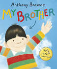 My Brother by Anthony Browne (Paperback, 2008)