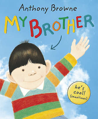 My Brother, Browne, Anthony, Paperback, Excellent Book