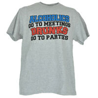 Alcoholics Go To Meetings Drunks Go To Parties Tshirt Mens Shirt Funny Tee