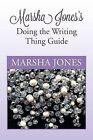 Marsha Jones's Doing the Writing Thing Guide by Marsha Jones (Paperback / softback, 2013)