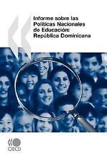 Revisión de PolíTicas Nacionales de Educación Republica Dominicana by...