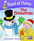 Read at Home: More Level 1A: The Snowman by Ms Cynthia Rider, Mr. Alex Brychta (Hardback, 2005)