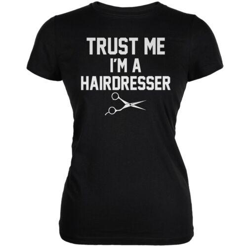 Trust Me Im A Hairdresser Black Juniors Soft T-Shirt
