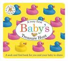 Baby Basics: Baby's Treasure Hunt by Roger Priddy (2013, Board Book)