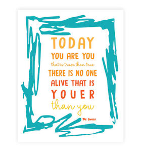 Dr Seuss Quote Print Nursery Decor Today You Are You That Is Truer
