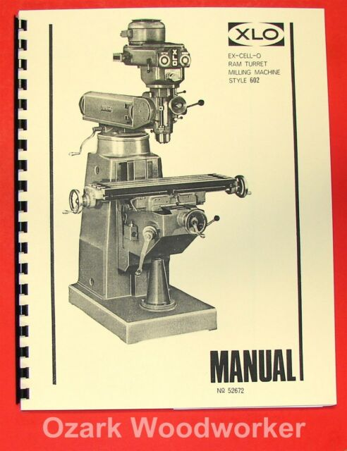 Metalworking Manuals, Books & Plans EX-CELL-O 602 Vertical Milling ...