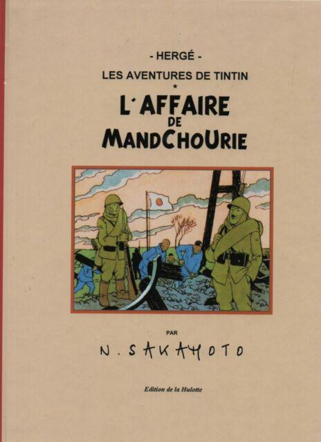 PASTICHE Tintin - L'Affaire de Mandchourie. Cartonné 48 pages couleurs. NEUF