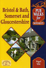 Pub Walks for Motorists: Bristol and Bath, Somerset and Gloucestershire. by Nigel Vile (Paperback, 2005)