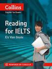 IELTS Reading: IELTS 5-6+ (B1+) (Collins English for IELTS) by Els Van Geyte (Paperback, 2011)