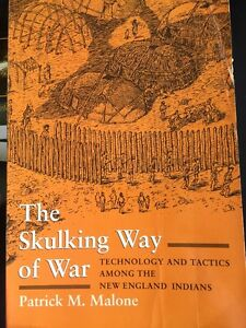 The-Skulking-Way-of-War-Technology-and-Tactics-among-the-New-England-Indians-b