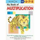 My Book of Multiplication by Kumon Publishing North America, Inc (Paperback / softback, 2009)
