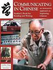 Communicating in Chinese: Student's Book for Reading and Writing by Cynthia Ning (Paperback, 2005)