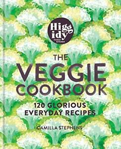 Higgidy-The-Veggie-Cookbook-by-Camilla-Stephens-Hardback-NEW-Book