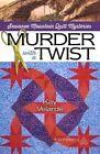Murder with a Twist by Kay Velarde (Paperback / softback, 2016)