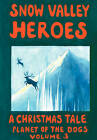 Snow Valley Heroes a Christmas Tale by Robert J McCarty (Paperback / softback, 2008)
