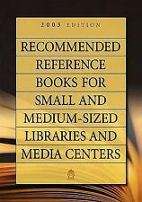 Recommended Reference Books for Small and Medium-Sized Libraries and M-ExLibrary