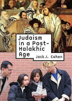 Judaism in a Post-Halakhic Age (Reference Library of Jewish Intellectual Histor