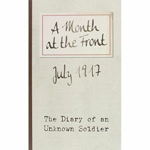1 of 1 - A Month at the Front: The Diary of an Unknown Soldier, Lib, Bodleian, Good Condi