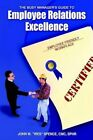The Busy Manager's Guide to Employee Relations Excellence 9781410770417