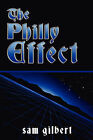 The Philly Effect by Sam Gilbert (Paperback / softback, 2007)