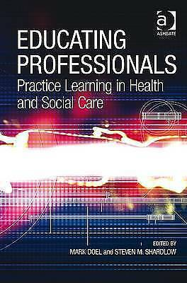 """1 of 1 - """"VERY GOOD"""" Shardlow, Steven M., Educating Professionals, Book"""