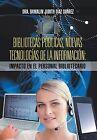 Bibliotecas Publicas, Nuevas Tecnologias de La Informacion: Impacto En El Personal Bibliotecario by Dra Damalin Judith Diaz Suarez (Hardback, 2013)