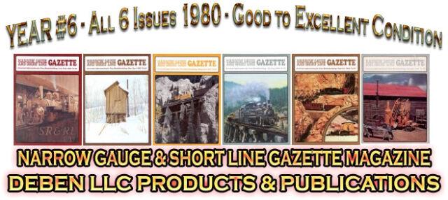 1980 Narrow Gauge & Short Line Gazette Six Magazine Set