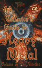 Collector's Guide to Heavy Metal: The Nineties: v. 3: Nineties by Martin Popoff (Mixed media product, 2007)