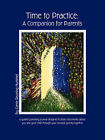 Time to Practice: A Companion for Parents by Carrie Reuning-Hummel (Paperback / softback, 2006)
