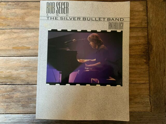 Bob Seger and the Silver Bullet Band Anthology (1988, Paperback) SHEET MUSIC