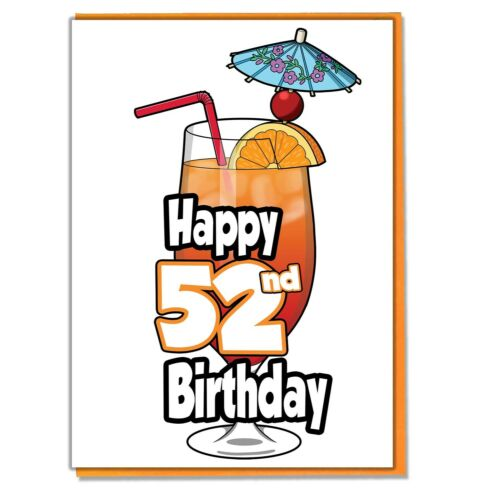 Friend Ladies Adult Daughter Cocktail 52nd Birthday Card Son Mens