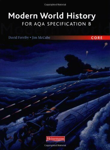 Modern World History for AQA: Core Students Book By Ferriby McCabe