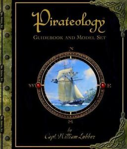 Pirateology-Guidebook-and-Model-Set-Ologies-Steer-Dugald-A-Lubber-Captain