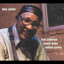 Blue Winter [Digipak] by Fred Anderson (Sax) (CD, Aug-2005, 2 Discs, Eremite)