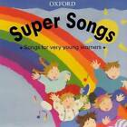 Super Songs: Audio CD by Oxford University Press (CD-Audio, 2003)